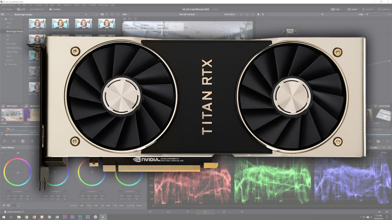 DaVinci Resolve 15: NVIDIA Titan RTX Performance