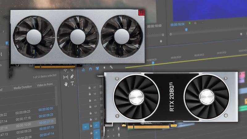 Premiere Pro Radeon VII GeForce RTX