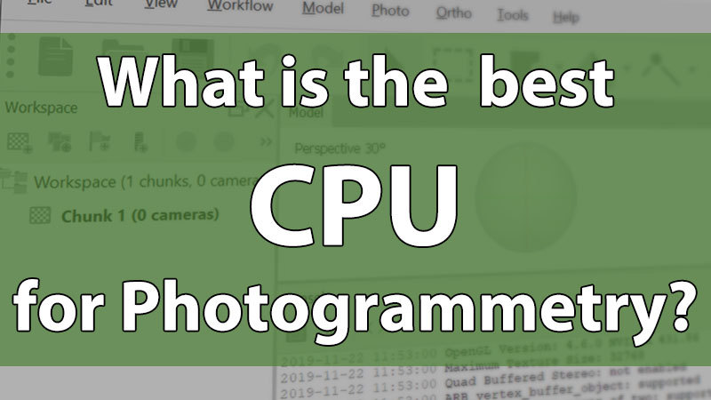 What is the best CPU for photogrammetry from 2019?
