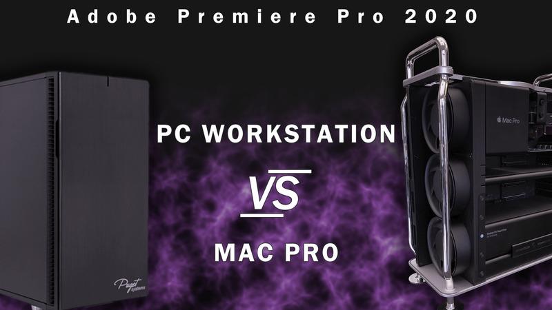 Mac Pro vs PC workstation for Adobe Premiere Pro