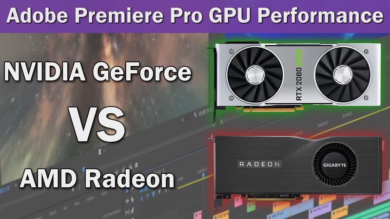 Premiere Pro 14.2 GPU Performance Benchmark - NVIDIA GeForce SUPER vs AMD Radeon