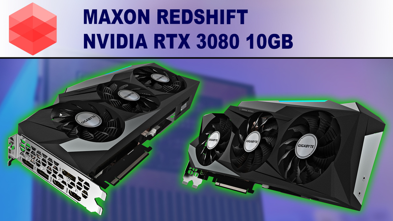 Redshift 3.0 GPU Rendering Performance Review for NVIDIA GeForce RTX 3080 10GB