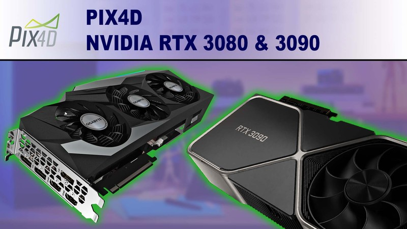 Pix4D Photogrammetry Performance Review for NVIDIA GeForce RTX 3080 10GB & 3090 24GB