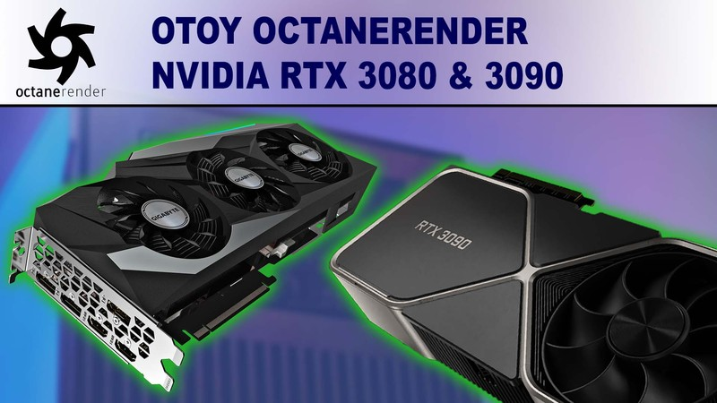 OctaneRender Performance Review for NVIDIA GeForce RTX 3080 10GB & 3090 24GB