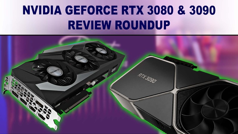 NVIDIA GeForce RTX 3080 10GB & RTX 3090 24GB benchmark review summary