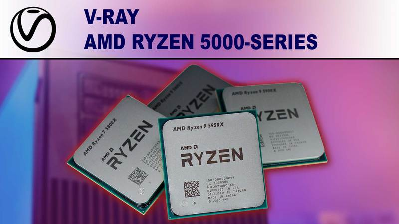 V-Ray AMD Ryzen 5000 Series