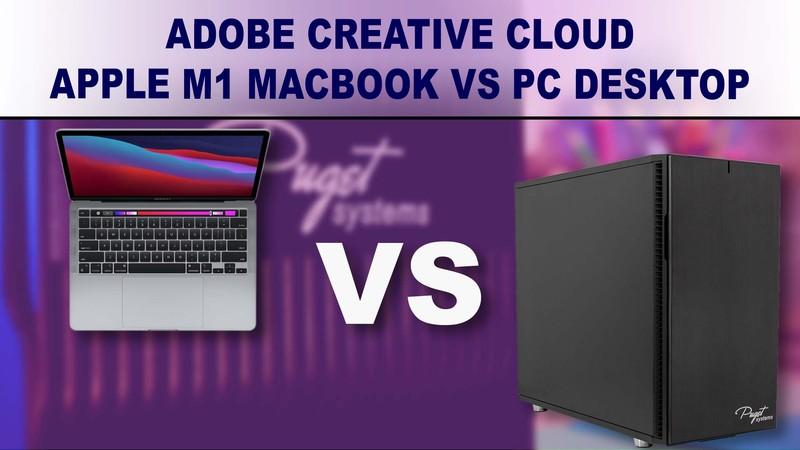 Apple M1 MacBook vs PC Desktop workstation