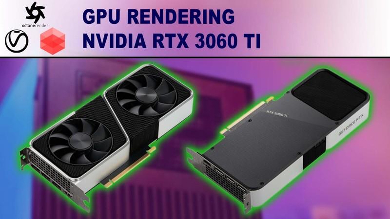 NVIDIA GeForce RTX 3060 Ti Performance in GPU Rendering