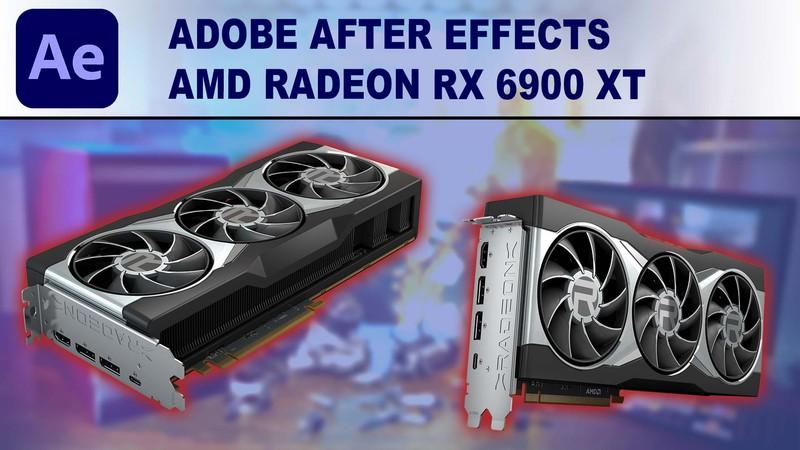After Effects GPU Performance Benchmark - AMD Radeon RX 6900 XT 16GB