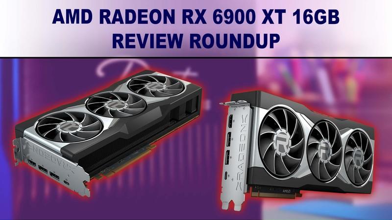 AMD Radeon RX 6900 XT 16GB benchmark review summary