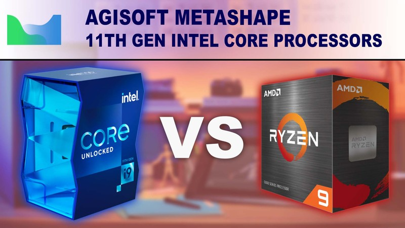 Agisoft Metashape Photogrammetry CPU Performance with 11th Gen Intel Core vs AMD Ryzen 5000 Series